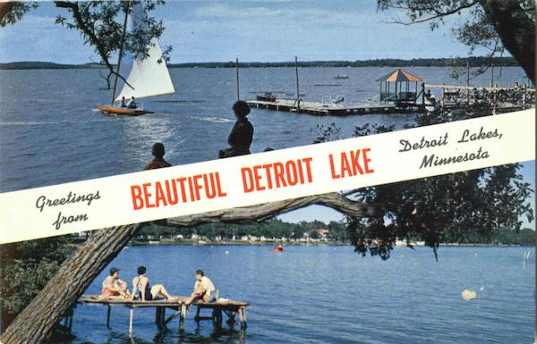 Greetings From Beautiful Detroit Lake Minnesota