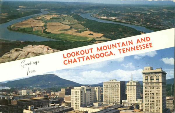 Greetings From Lookout Mountain And Chattanooga Tennessee