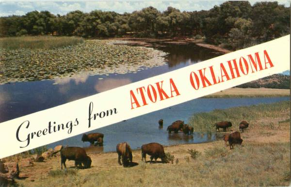 Greetings From Atoka Oklahoma