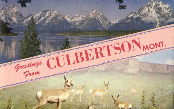 Greetings From Culbertson Montana