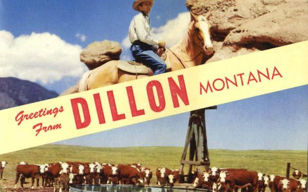 Greetings From Dillon Montana