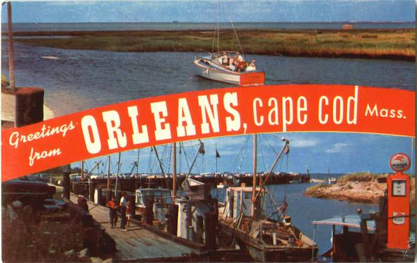 Greetings From Orleans Cape Cod Massachusetts
