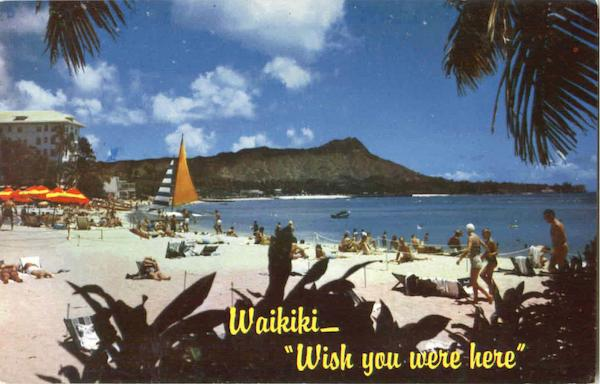 Waikiki Wish You Were Here Hawaii