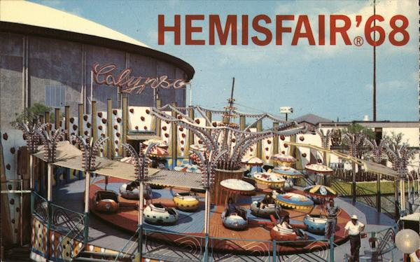1968 World's Fair - Hemisfair, San Antonio TX Exposition