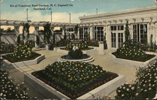 Bit of Venetian Roof Garden, H. C. Capwell Co. Oakland California