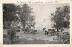 The Plaza...Walther League Camp... Arcadia, Mich.