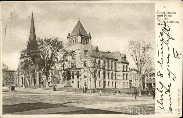 Court House and First Church Northampton Massachusetts