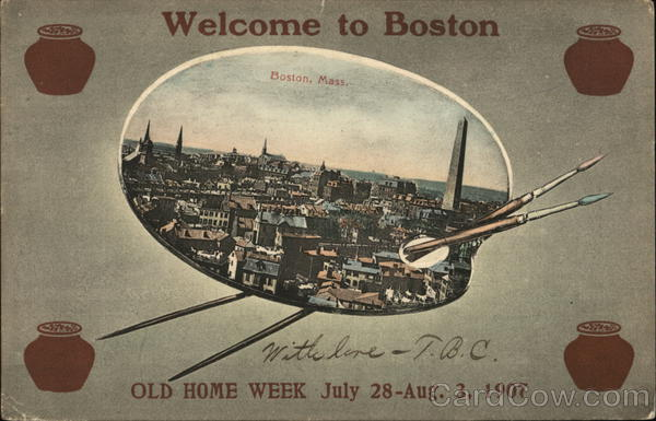 Aerial View of City - Welcome to Boston - Old Home Week July 28-Aug. 3, 1907 Massachusetts