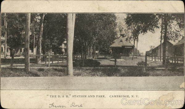 The D. & H. Station and Park Cambridge New York