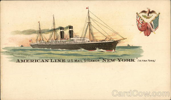 American Line U. S. Mail Steamer New York Steamers