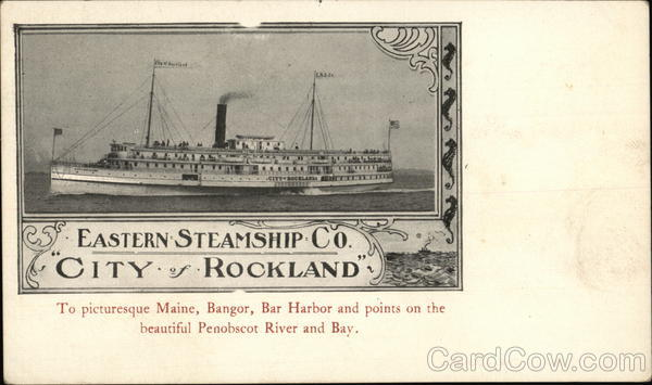 Eastern Steamship Company City of Rockland Steamers