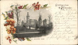 Nat. Soldiers' Home - Greetings from Milwaukee