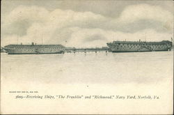 "Receiving Ships ""Franklin"" and ""Richmond"", Navy Yard"