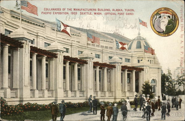 Collonades of the Manufacturers Building 1909 Alaska Yukon-Pacific Exposition