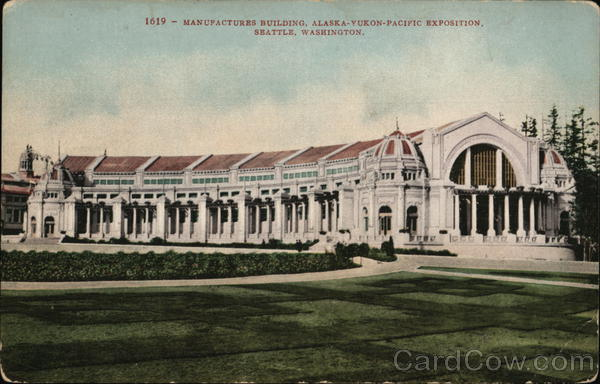 1619- Manufacturers Building, Alaska - Yukon - Pacific Exposition, Seattle Washington