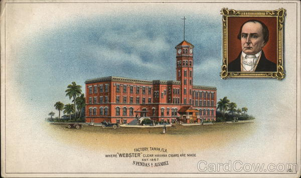 Daniel Webster - Webster's Cigar Factory Tampa Florida