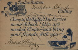 Radio Station ___ Calling - Come To The Rally Day Service In Our School.