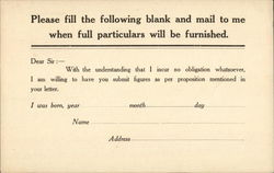 Text: Please Fill the Following Blank and Mail to Me When Full Particulars will be Furnished