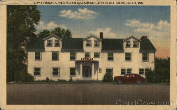 Roy Conrad's Sportsman Restaurant and Hotel Monticello Indiana