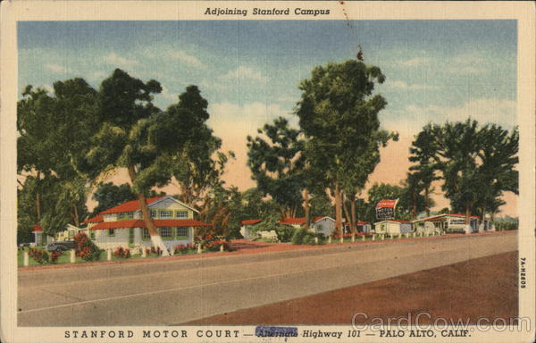 Adjoining Stanford Campus, Stanford Motor Court - Alternate Highway 101 Palo Alto California