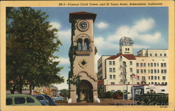 Clock Tower and El Tejon Hotel Bakersfield California