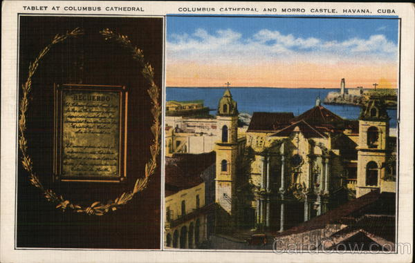 Columbus Cathedral and Morro Castle Havana Cuba
