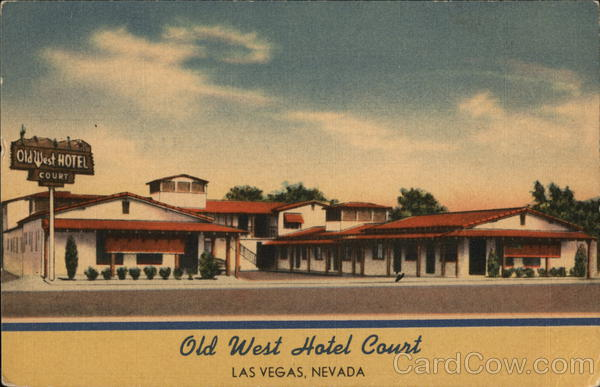 Old West Hotel Court Las Vegas Nevada