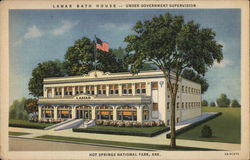 The Lamar Bath House - Under Government Supervision, Hot Springs National Park, Ark.