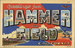 Greetings from Hammer Field, California