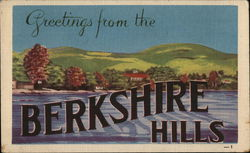 Greetings from the Berkshire Hills
