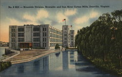 Mill - Riverside Division, Riverside and Dan River Cotton Mills