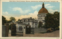 Main Gate of Naval Academy, Showing Administration Building & Chapel