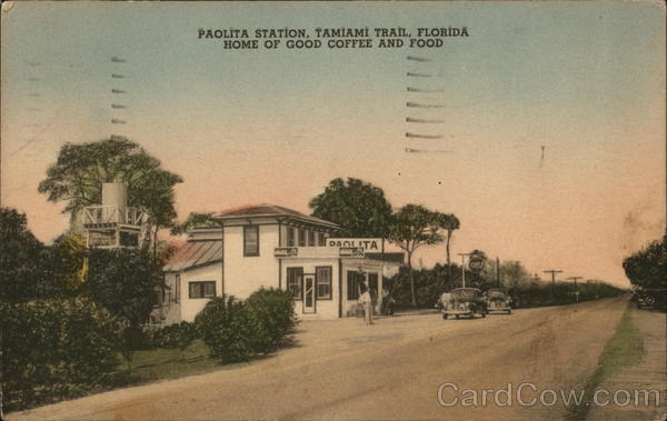 Paolita Station, Tamiani Trail Florida - Home of Good Food and Coffee Collier