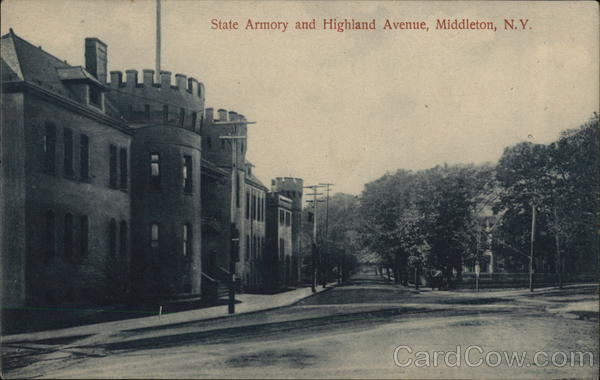 State Armory and Highland Avenue Middletown New York