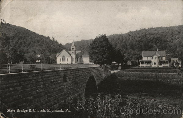 State Bridge and Church Equinunk Pennsylvania