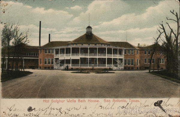 Hot Sulphur Wells Bath House San Antonio Tx Postcard