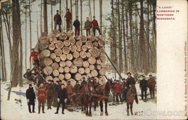 A Load - Lumbering in Northern Minnesota Logging