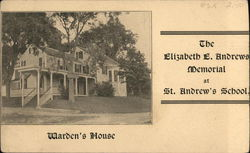 Warden's House - Elizabeth E. Andrews Memorial at St. Andrew's School