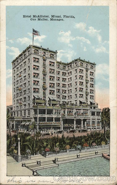 Hotel McAllister, Gus Muller, Manager Miami Florida