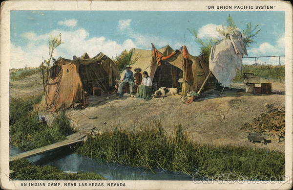 An Indian Camp, Near Las Vegas, Nevada - On Union Pacific System