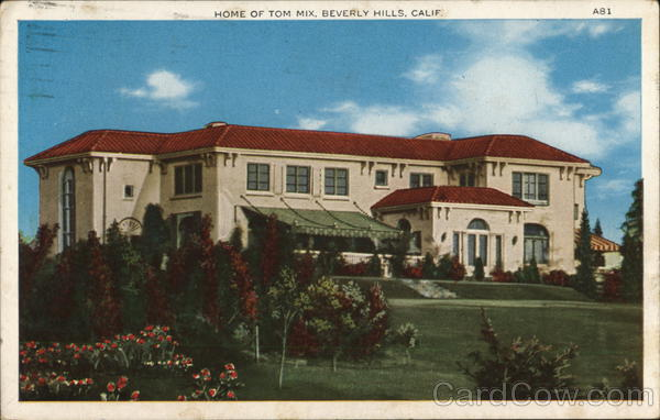 Home of Tom Mix Beverly Hills California