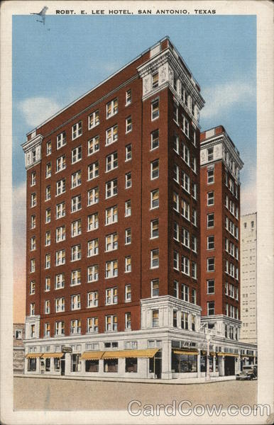 Robert E. Lee Hotel San Antonio Texas