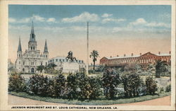Jackson Monument and St. Louis Cathedral
