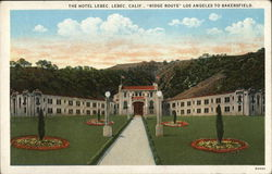 "The Hotel Lebec, ""Ridge Route"" Los Angeles to Bakersfield"