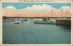 Ferry Between Shelter Island Greenport, L. I.