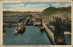 Coaling Plant and Dry Docks, Panama Canal
