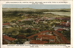 Ancon Hospital, Sections A & B, Tivoli Hotel in Distance