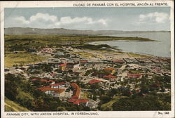 Panama City with Ancon Hospital in Foreground