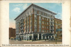 The Gartland Hotel, Corner Geary and Larkin Sts.