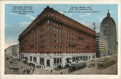 "Palace Hotel, ""The Heart of the Business District"""